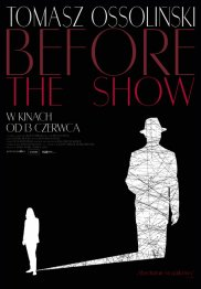 Tomasz Ossoli�ski. Before the show - baza_filmow