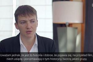 """Sawczenko: dobrze, że powstał film """"Wołyń"""""""