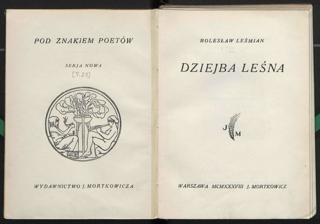 Tom wierszy ''Dziejba leśna'' wydano już po śmierci Leśmiana, w 1938 r. (fot. Biblioteka Narodowa / Domena publiczna)