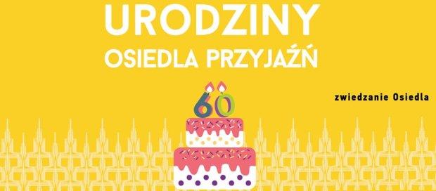 Spacer po Osiedlu Przyjaźń z okazji 60 urodzin PKiN