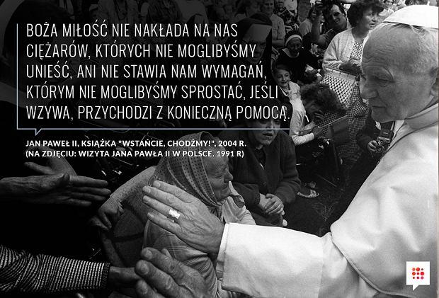 jan paweł ii cytaty o polsce Jan Paweł II: 40. rocznica pontyfikatu papieża. Oto 10 cytatów  jan paweł ii cytaty o polsce