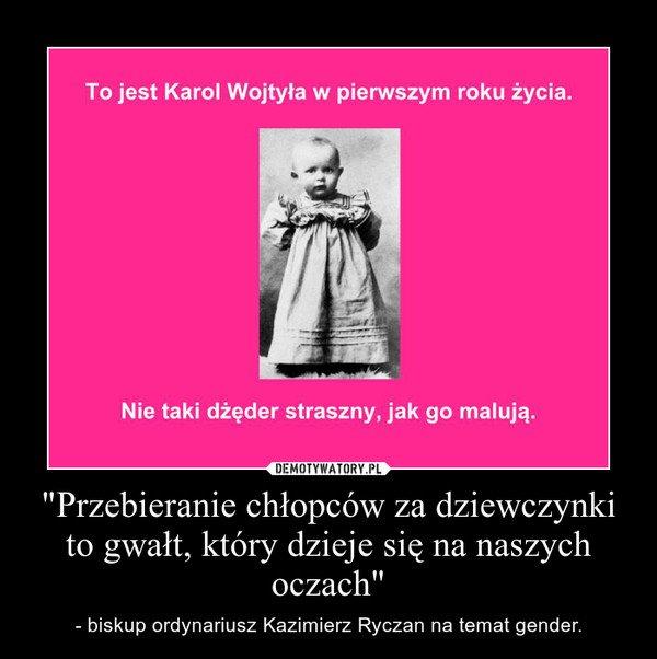 https://bi.gazeta.pl/im/2d/f1/e7/z15200557P,Kosciol-i-prawica-strasza-gender--a-jak-reaguja-na.jpg