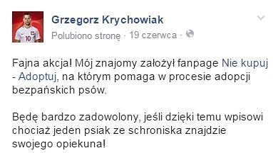 Piłkarz Grzegorz Krychowiak zachęca do adopcji bezpańskich psów.