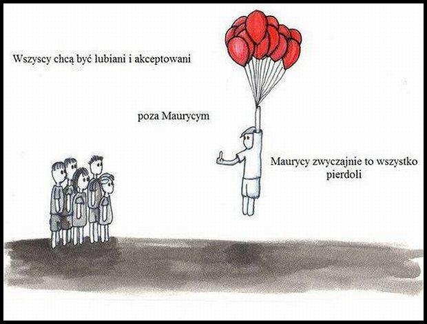 Maurycy...