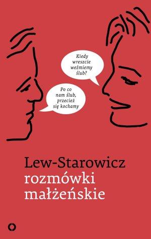 Rozmówki małżeńskie Zbigniew Lew Starowicz
