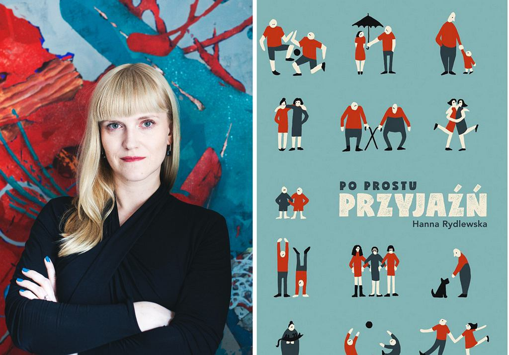 Książka Hanny Rydlewskiej ''Po prostu przyjaźń'' ukazała się nakładem wydawnictwa Agora (fot. materiały prasowe)