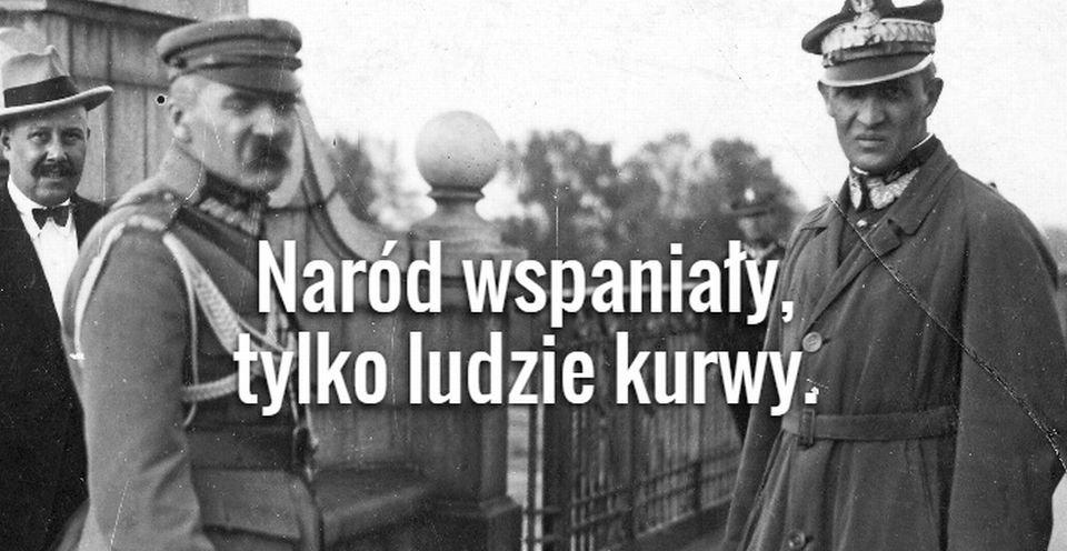 piłsudski cytaty Złote cytaty z Józefa Piłsudskiego. Zdecydowanie NIE dla dzieci piłsudski cytaty