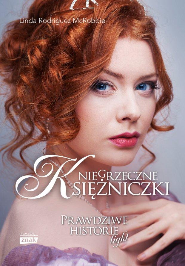 Niegrzeczne księżniczki (Wydawnictwo Znak)